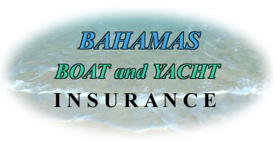 Bahamas Boat and Yacht Insurance